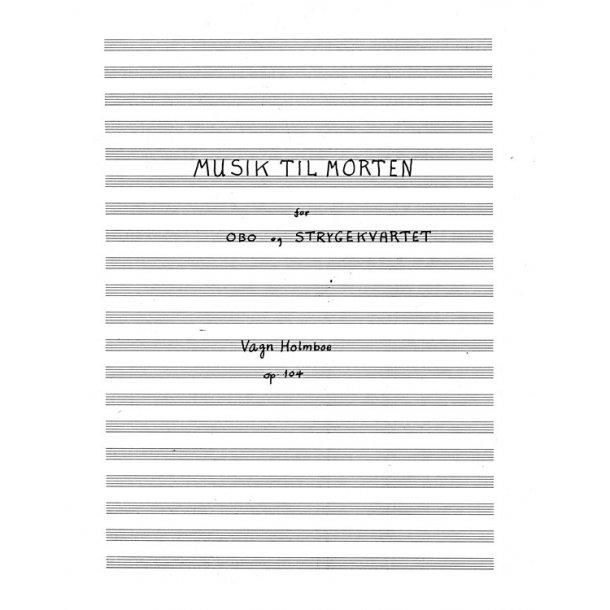 Musik Til Morten Op. 104