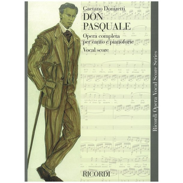 Gaetano Donizetti: Don Pasquale - Opera Vocal Score