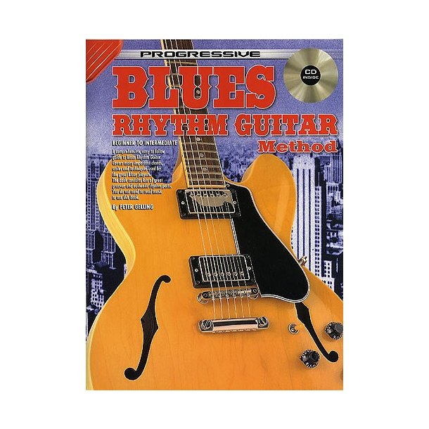 Progressive Blues Rhythm Guitar Method (Book And CD) - Guitar(with ...