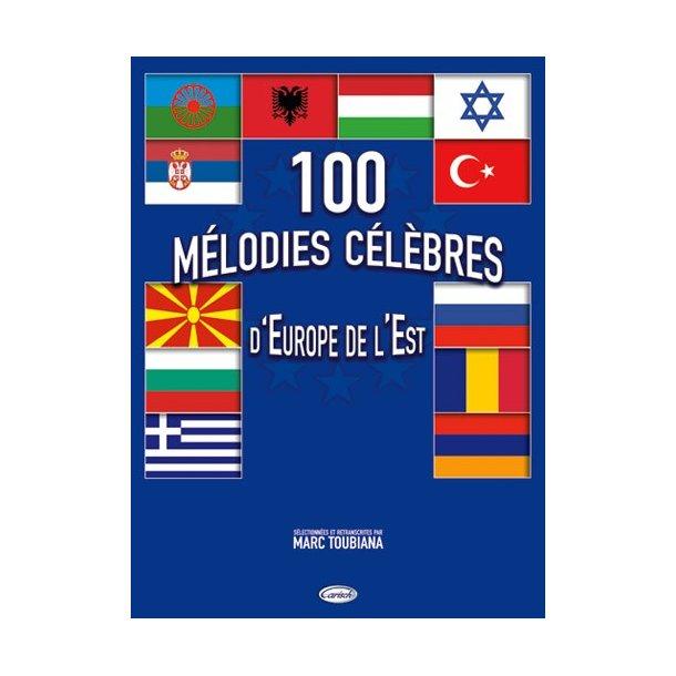 100 Mélodie Célèbres d?Europe de l?Est