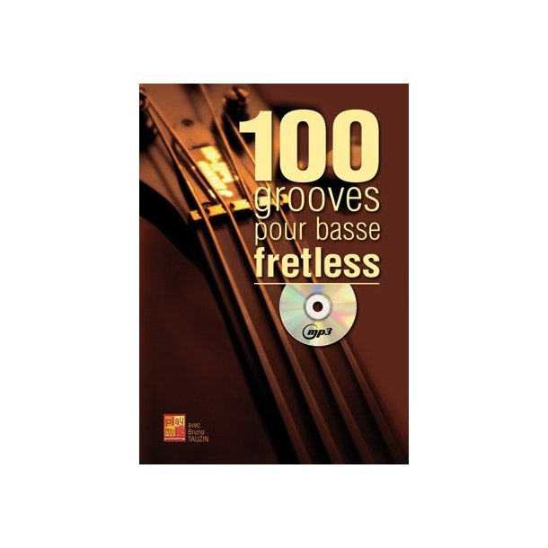 100 Grooves Basse Fretless+CD