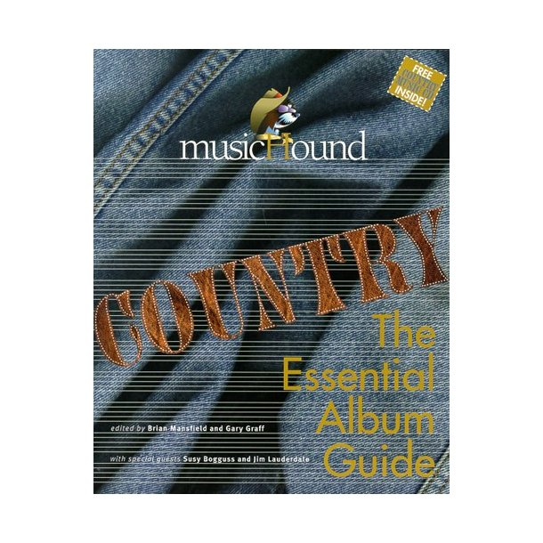 MusicHound Country: The Essential Album Guide