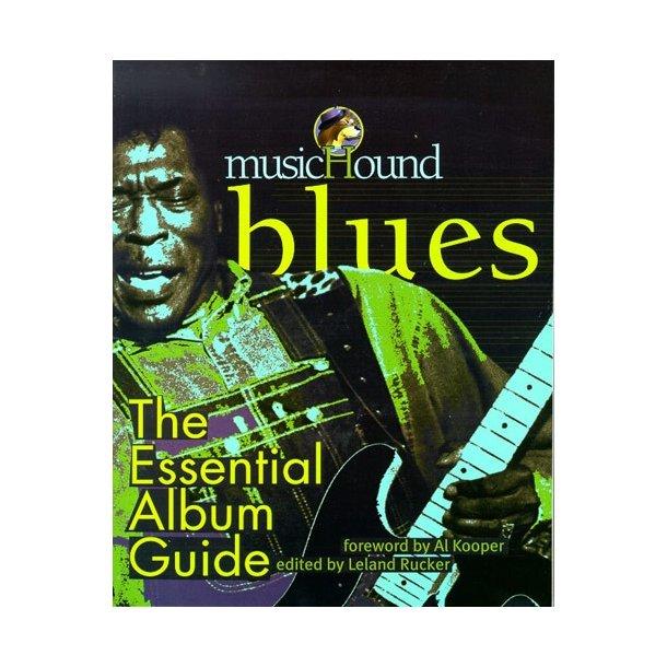 MusicHound Blues: The Essential Album Guide
