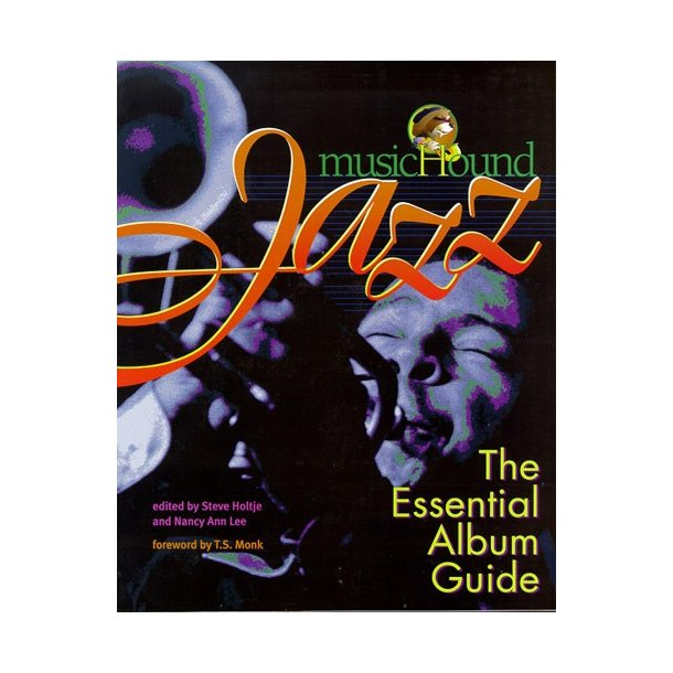 MusicHound Jazz: The Essential Album Guide