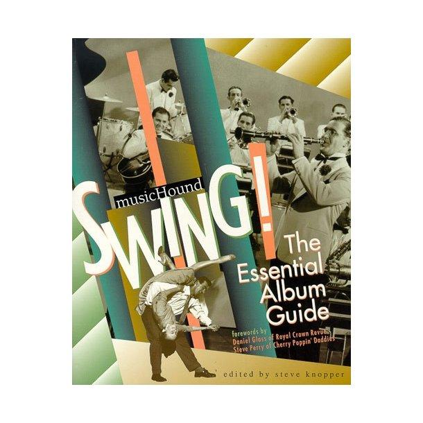 MusicHound Swing: The Essential Album Guide