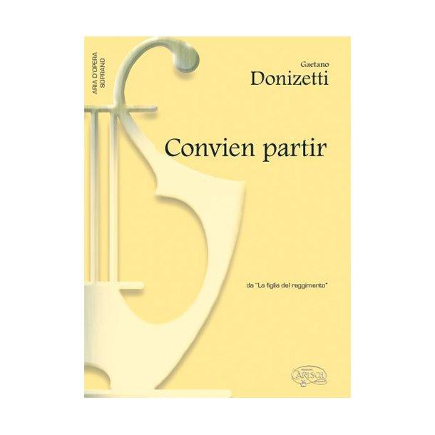 Gaetano Donizetti: Convien partir, da La Figlia del Reggimento (Soprano)