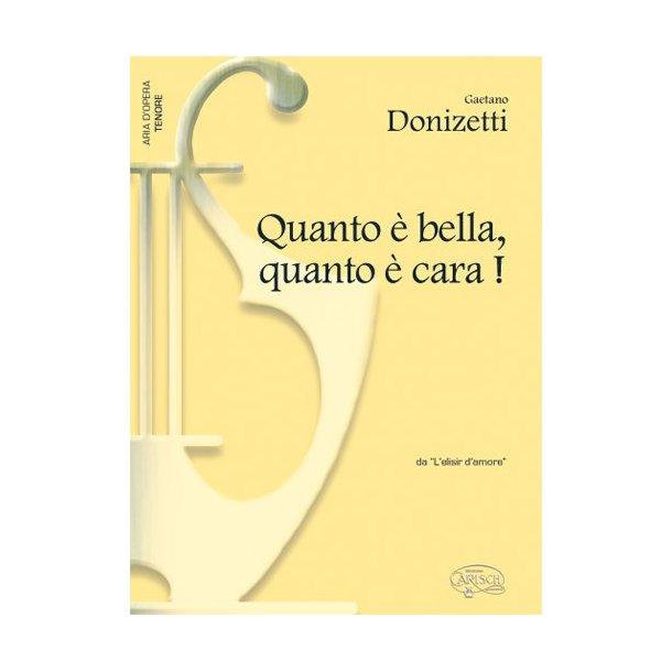Gaetano Donizetti: Quanto è bella, quanto è cara!, da L?elisir d?amore (Tenore)