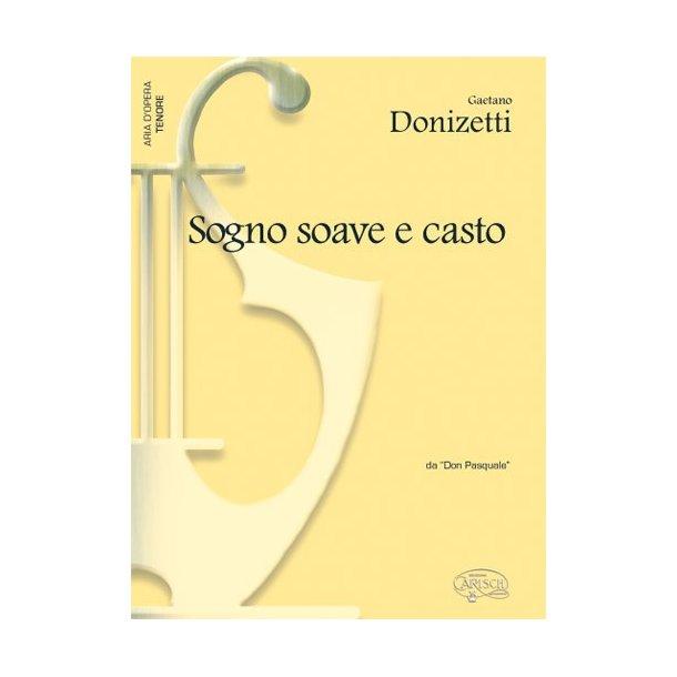 Gaetano Donizetti: Sogno Soave e Casto, da Don Pasquale (Tenore)