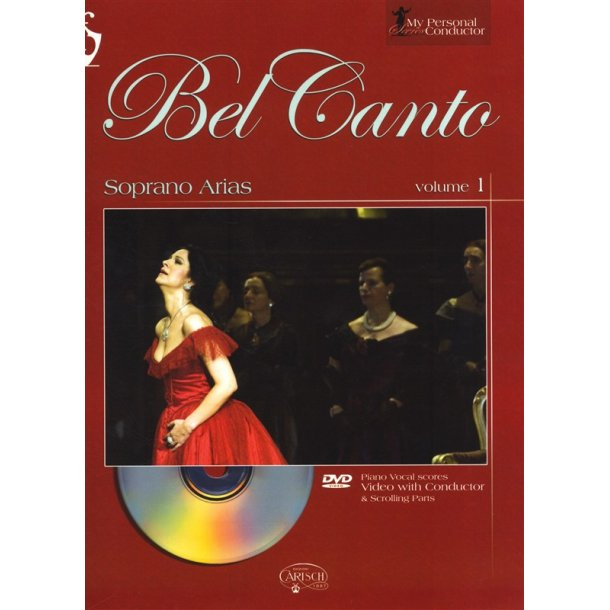 My Personal Conductor Series: Bel Canto Soprano Arias - Volume 1