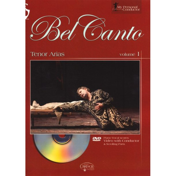 My Personal Conductor Series: Bel Canto Tenor Arias - Volume 1