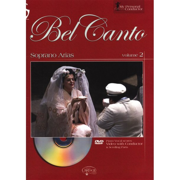 My Personal Conductor Series: Bel Canto Soprano Arias - Volume 2