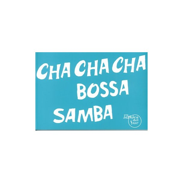 100 Éxitos Cha Cha Cha, Bossa, Samba