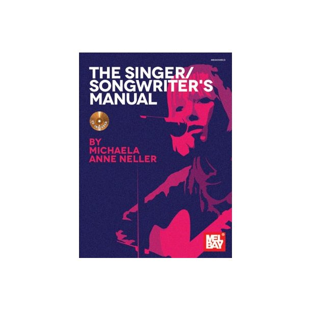 NELLER MICHAELA ANN THE SINGER/SONGWRITER'S MANUAL BAM BOOK/CD