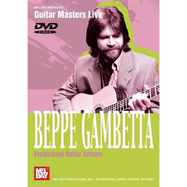 GAMBETTA BEPPE FLATPICKING GUITAR ARTISTRY GUITAR DVD
