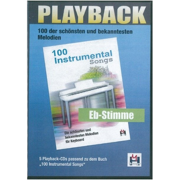 100 Instrumental Songs (5 Playback-CDs Eb-Stimme)