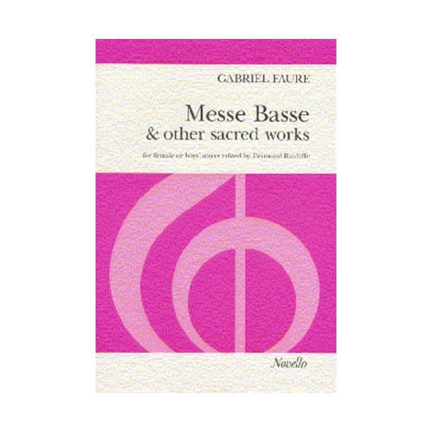 Gabriel Faure: Messe Basse And Other Sacred Works (SSA)