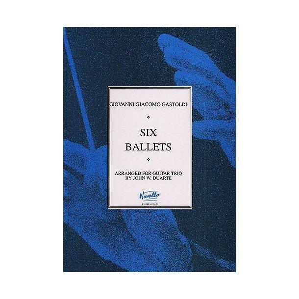 G.G. Gastoldi: Six Ballets For Guitar Trio