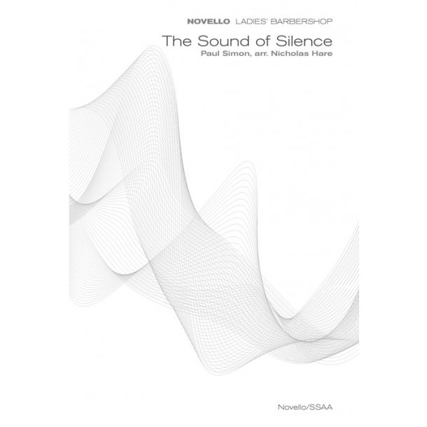 Paul Simon: The Sound of Silence (Novello Ladies' Barbershop)