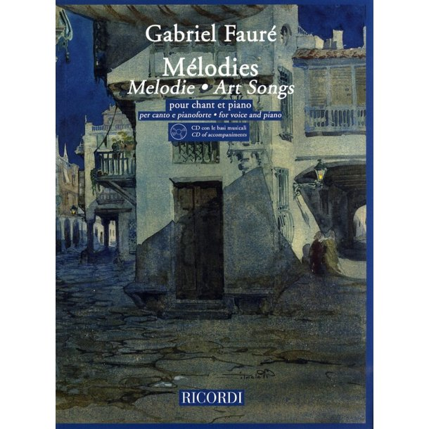 Gabriel Faure: Melodies - Art Songs (Voice and Piano)