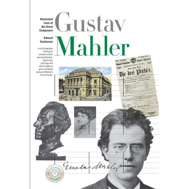 New Illustrated Lives of Great Composers: Mahler