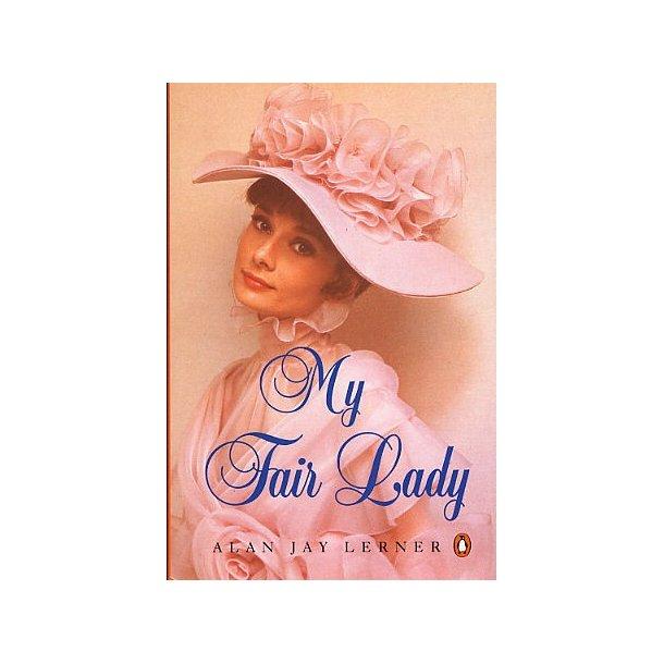 My Fair Lady: Libretto