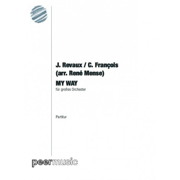 MY WAY - GROSSES ORCHESTER (P + St)