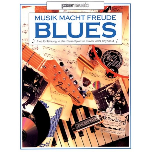 MUSIK MACHT FREUDE BLUES METHOD FOR PIANO OR KEYBOARD