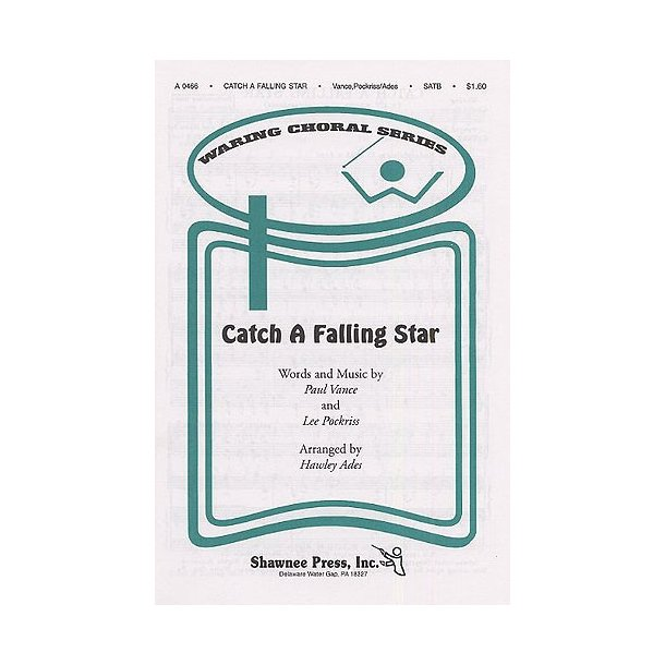 Paul Vance/Lee Pockriss: Catch A Falling Star (SATB)