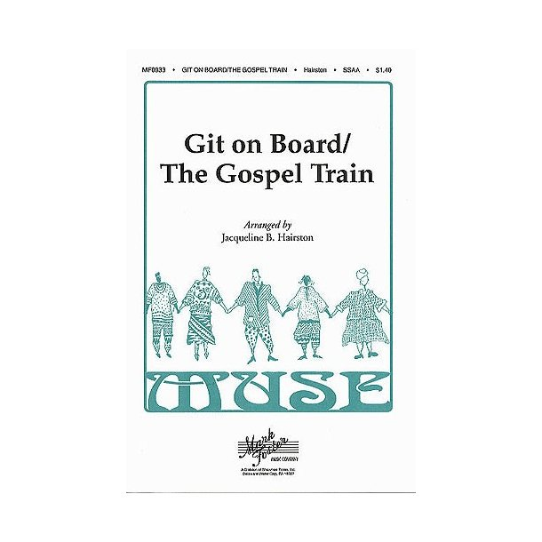 Git On Board / The Gospel Train SSAA