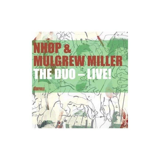NHØP/Mulgrew Miller: The Duo - Live!