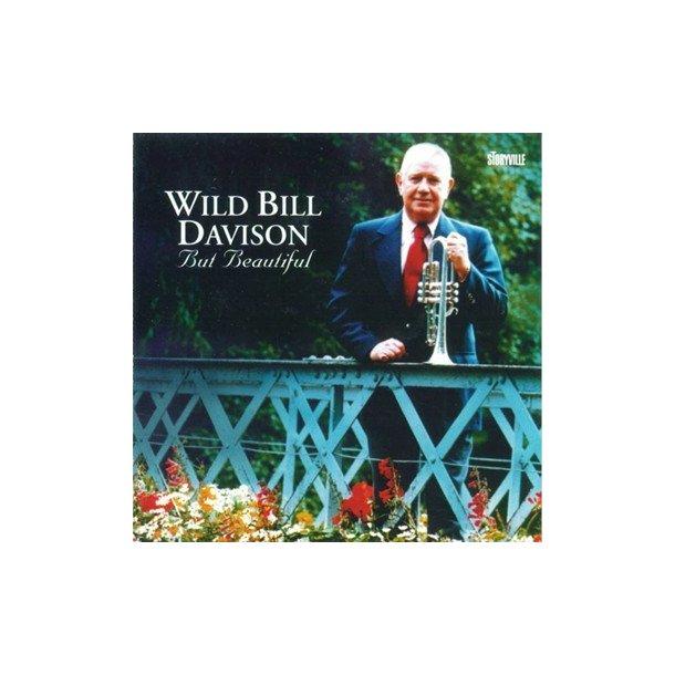 'Wild' Bill Davison: But Beautiful