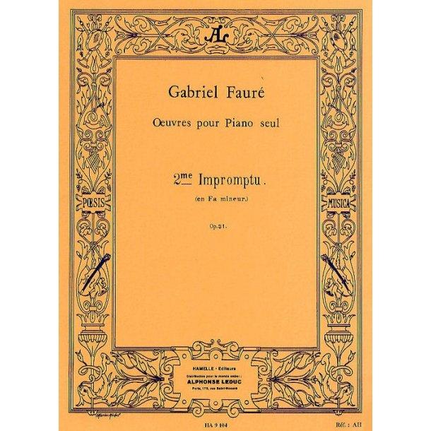 Gabriel Faure: Impromptu No.2  In F minor Op.31