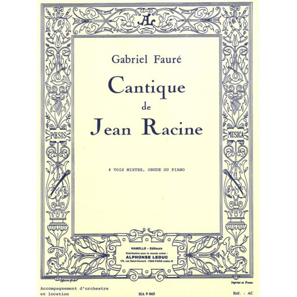 Gabriel Fauré: Cantique de Jean Racine Op.11 (Choral-Mixed accompanied)