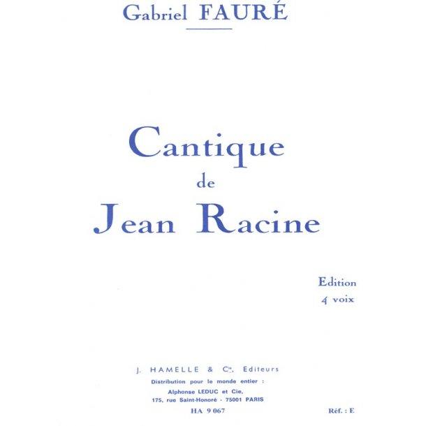 Gabriel Fauré: Cantique de Jean Racine Op.11 (Choral-Mixed accompanied)
