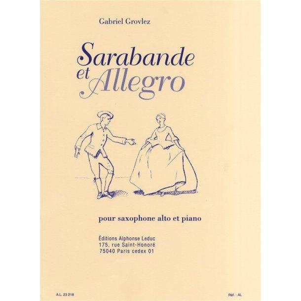 Gabriel Grovlez: Sarabande Et Allegro (Alto Saxophone/Piano)