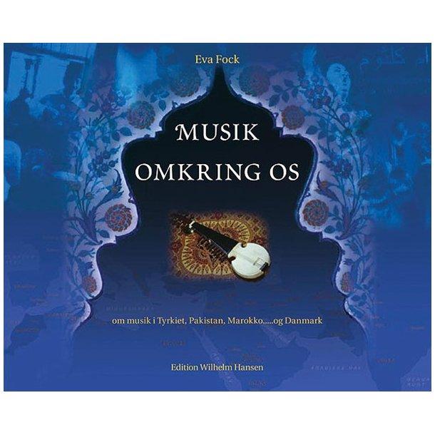 Musik Omkring Os (Bog) - Eva Fock