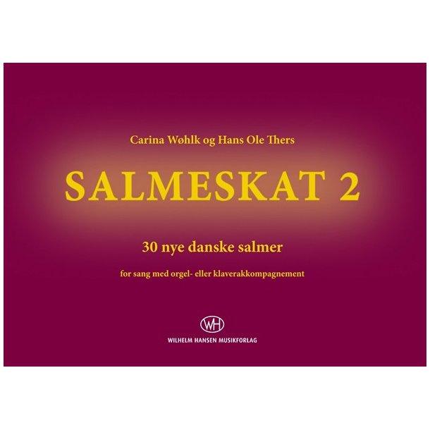 SALMESKAT 2 - 30 nye danske salmer (koraludgave)