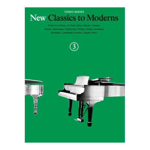 New Classics To Moderns: Book 3
