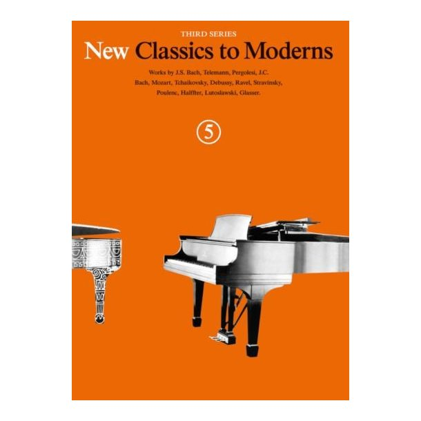 New Classics To Moderns: Book 5