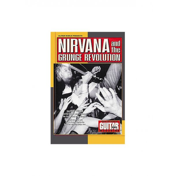 Nirvana And The Grunge Revolution