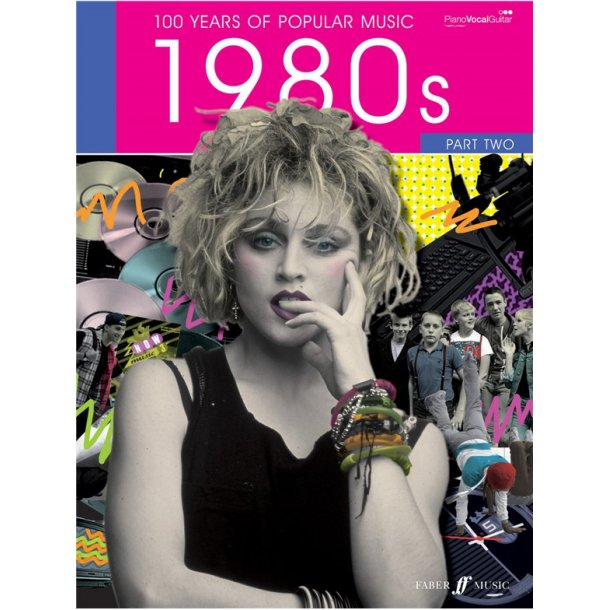 100 Years Of Popular Music: 80s Volume Two