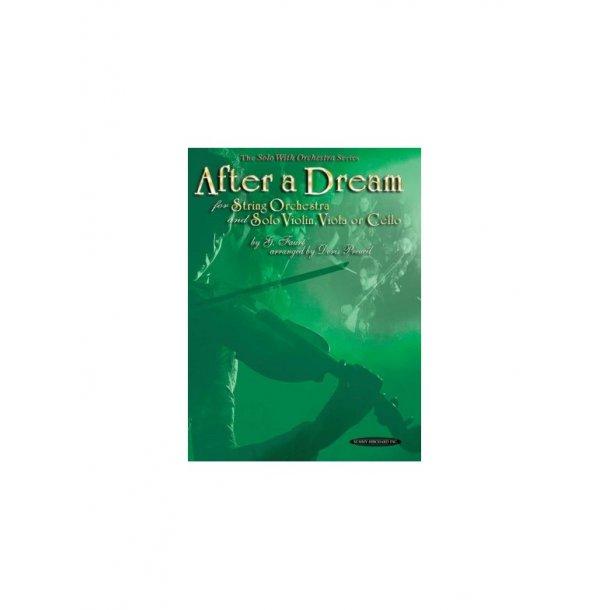 Gabriel Faure: After A Dream