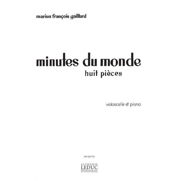 GAILLARD MINUTES DU MONDE (LES) HUIT PIÈCES POUR VIOLONCELLE ET PIANO