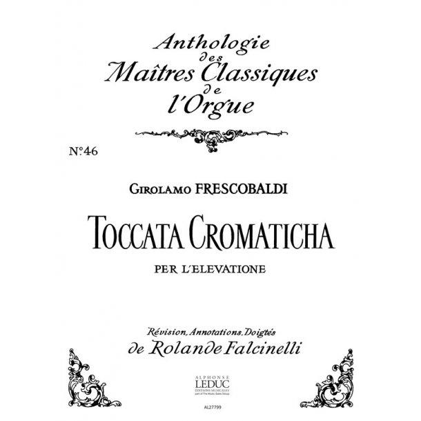 Girolamo Frescobaldi: Toccata cromatica per Elevatione (Maîtres classiques 46) (Organ)