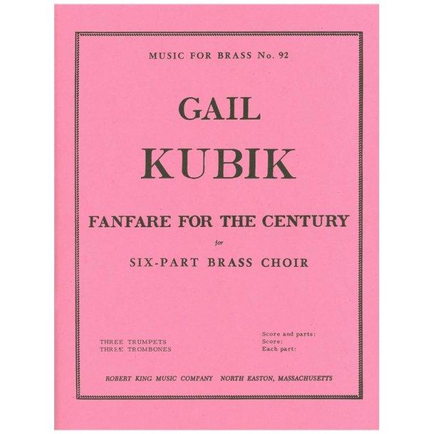 Gail Kubik: Fanfare for the Century (Sextet-Brass)