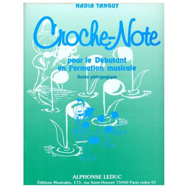 Nadia Tanguy: Croche-Note - Guide pédagogique (Miscellaneous)
