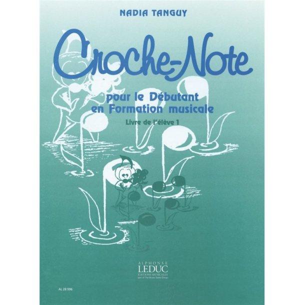 Nadia Tanguy: Croche-Note - Livre de l'Elève Vol.2 (Miscellaneous)