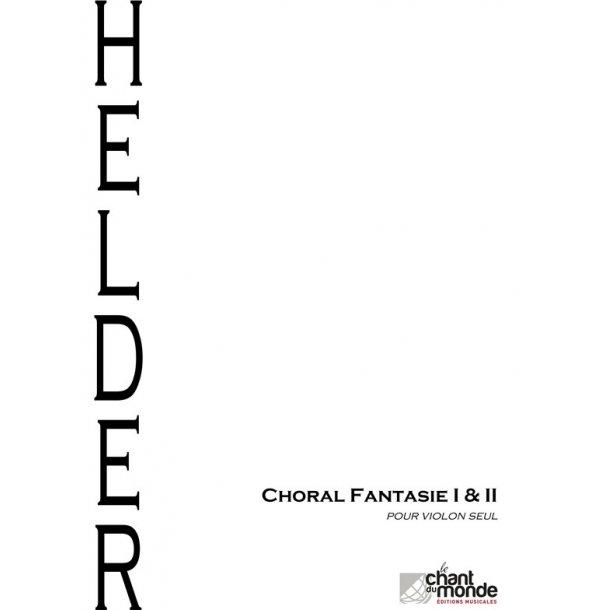 Marlijn Helder: Choral-Fantasie I & II, Pour Violon