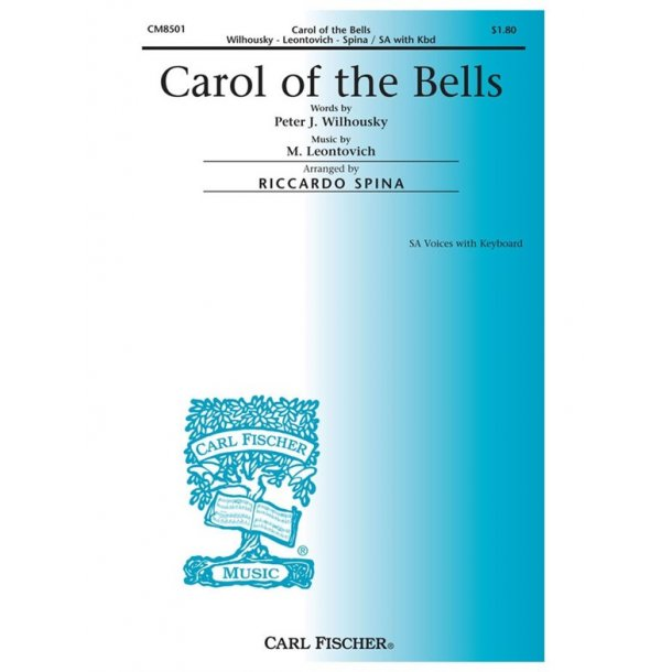 Mykola Leontovich: Carol Of The Bells (SA)