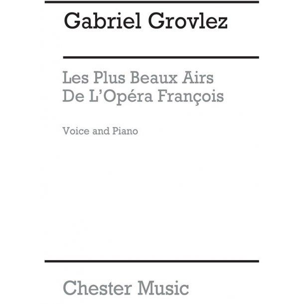 Gabriel Grovlez: Les Plus Beaux Airs De L'Opera Francois